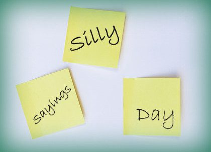 Silly Sayings Day