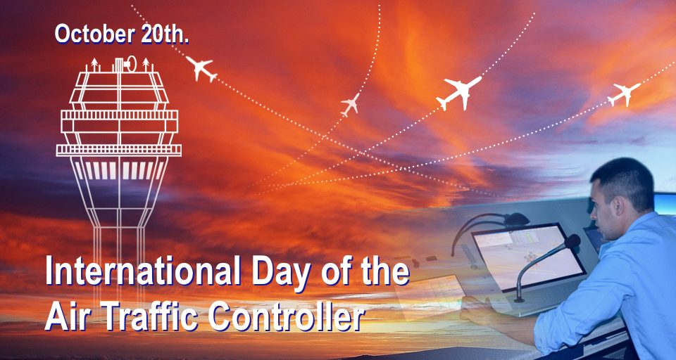 The International Day of the Air Traffic Controller