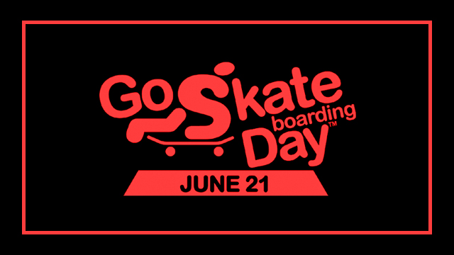 Go Skateboarding Day