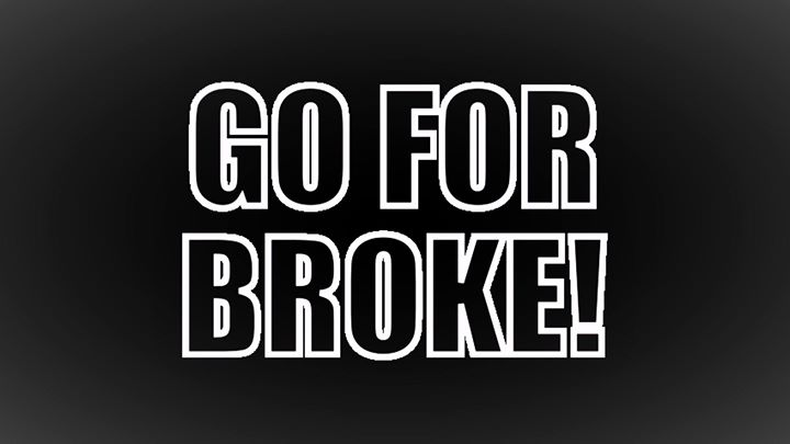 Go for Broke Day