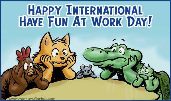 International Fun at Work Day