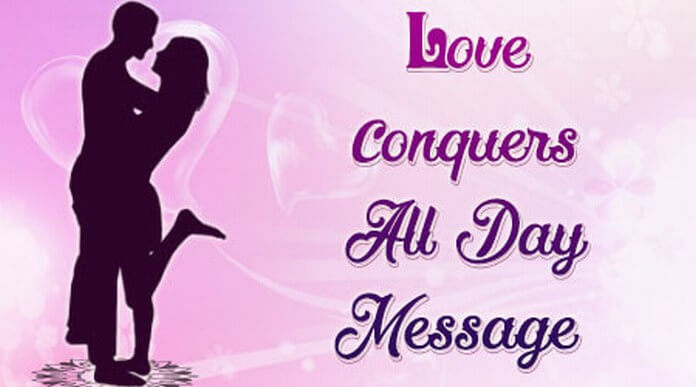 Love Conquers All Day