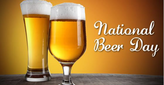 National Beer Day World National Holidays