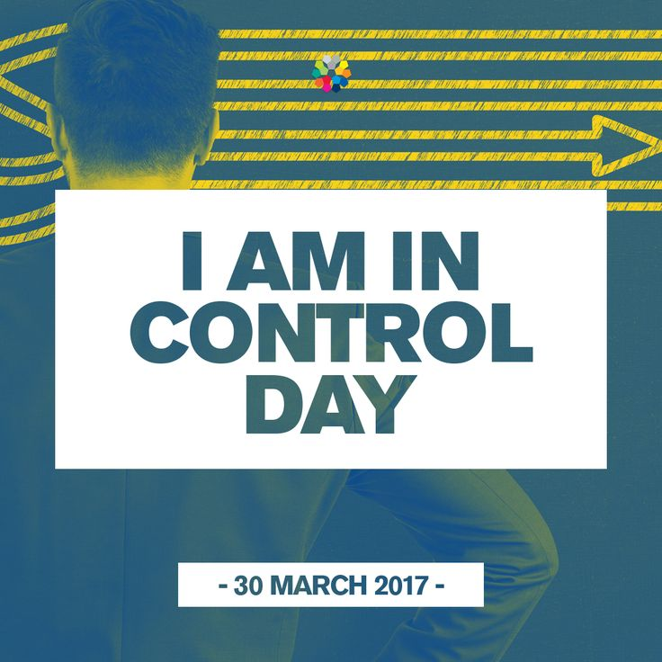 National I am in Control Day
