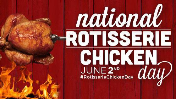 National Rotisserie Chicken Day