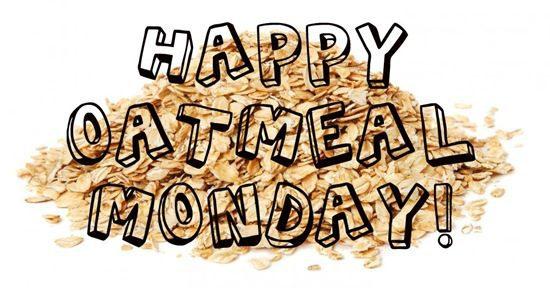 Oatmeal Monday