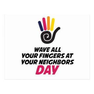 Wave All Your Fingers at Your Neighbor Day