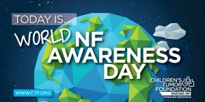 World Neurofibromatosis Awareness Day
