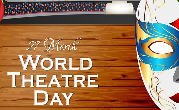 Image result for Images for World Theater Day 2020