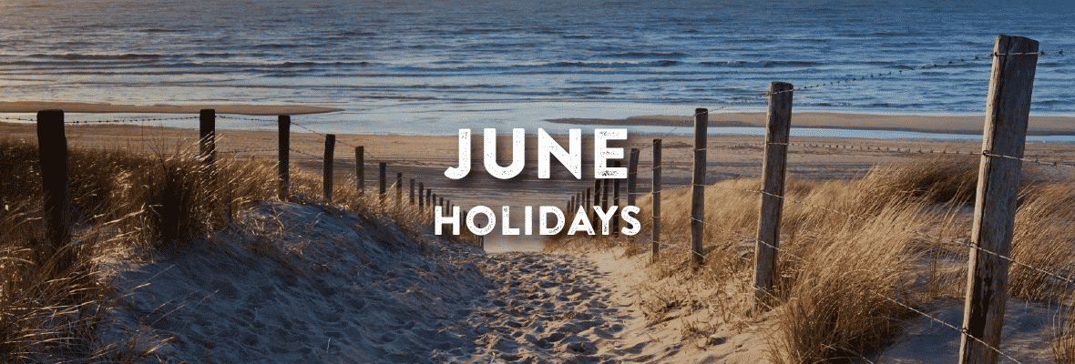 Holidays in June. Your Favorite Holidays and Celebartions.