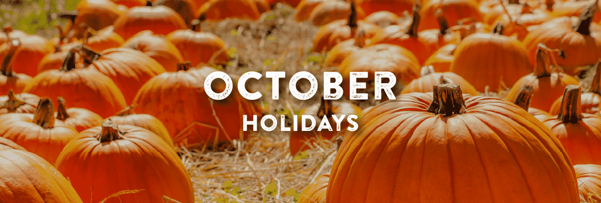 Holidays in October. Your Favorite Holidays and Celebartions.