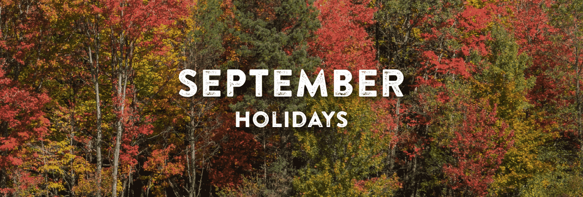 Holidays in September. Your Favorite Holidays and Celebartions.